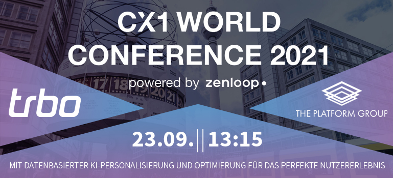 Customer First – trbo at CX1 World Conference 2021